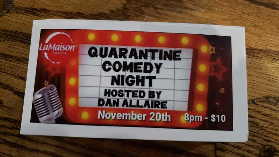 Quarantine Comedy Hosted By Dan Allaire (Cornwall) – November 20, 2020